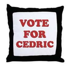 Vote for CEDRIC Throw Pillow