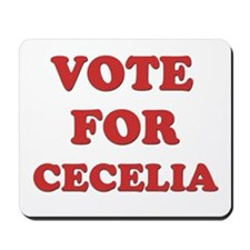 Vote for CECELIA Mousepad