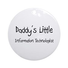 Daddy's Little Information Technologist Ornament (