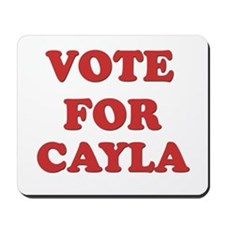 Vote for CAYLA Mousepad