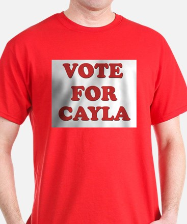 Vote for CAYLA T-Shirt
