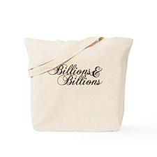 Billions & Billions Tote Bag