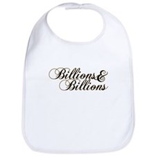 Billions & Billions Bib