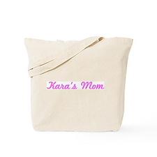 Kara Mom (pink) Tote Bag