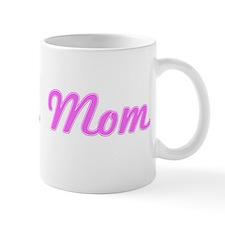 Erika Mom (pink) Mug