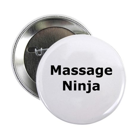 "Massage Ninja 2.25"" Button"