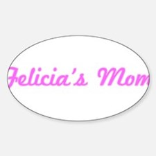 Felicia Mom (pink) Oval Decal