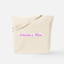 Lakeisha Mom (pink) Tote Bag