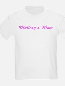Mallory Mom (pink) T-Shirt