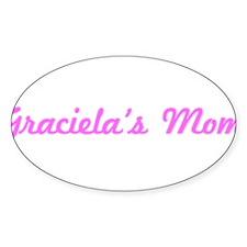 Graciela Mom (pink) Oval Decal