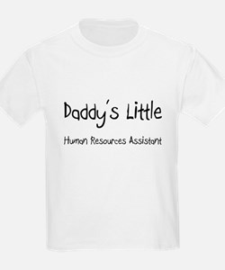 Daddy's Little Human Resources Assistant T-Shirt
