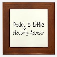 Daddy's Little Housing Adviser Framed Tile