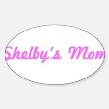 Shelby Mom (pink) Oval Decal