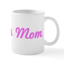 Phoebe Mom (pink) Mug