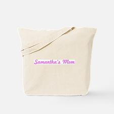 Samantha Mom (pink) Tote Bag