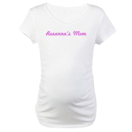 Rosanna Mom (pink) Maternity T-Shirt