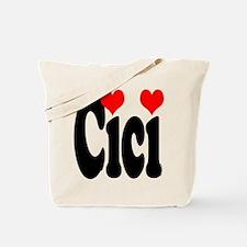 I love Cici Tote Bag