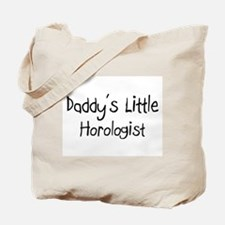 Daddy's Little Horologist Tote Bag