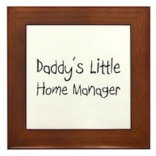 Daddy's Little Home Manager Framed Tile