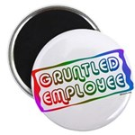 "Gruntled/Happy Employee 2.25"" Magnet (10 pack)"