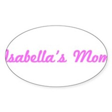 Isabella Mom (pink) Oval Decal