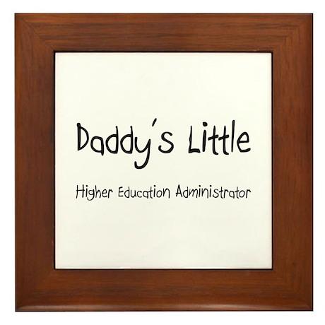 Daddy's Little Higher Education Administrator Fram