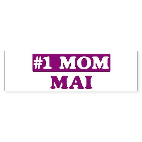 Mai - Number 1 Mom Bumper Sticker