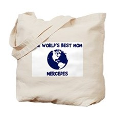 MERCEDES - Worlds Best Mom Tote Bag