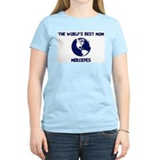 MERCEDES - Worlds Best Mom T-Shirt