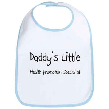 Daddy's Little Health Promotion Specialist Bib