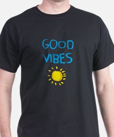 Fun Quote - Good Vibes Sunshine T-Shirt