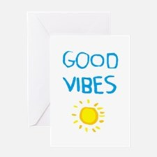 Fun Quote - Good Vibes Sunshine Greeting Cards