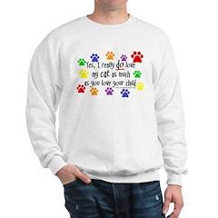 Love cat, child Sweatshirt