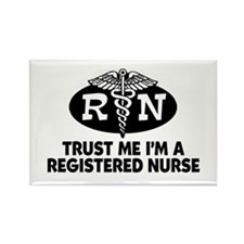 Trust Me I'm a Registered Nurse Rectangle Magnet