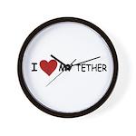 I LOVE MY TETHER Wall Clock
