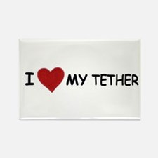 I LOVE MY TETHER Rectangle Magnet