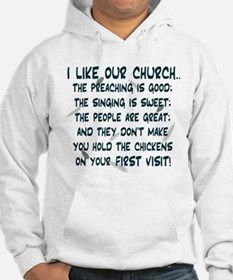 """I Like Our Church"" Hoodie"