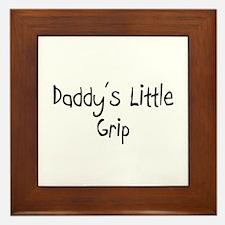 Daddy's Little Grip Framed Tile