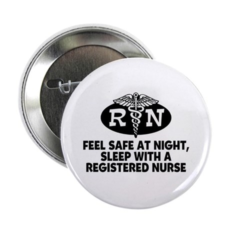 "Feel Safe at Night Sleep with a Nurse 2.25"" Button"