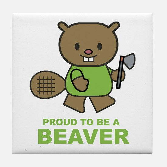 Proud To Be A Beaver Tile Coaster