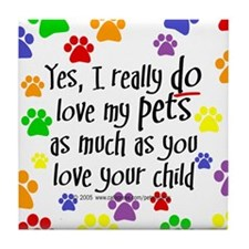 Love pets, child Tile Coaster