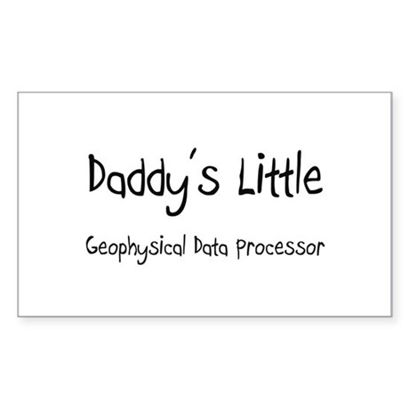 Daddy's Little Geophysical Data Processor Sticker