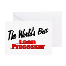 """The World's Best Loan Processor"" Greeting Card"