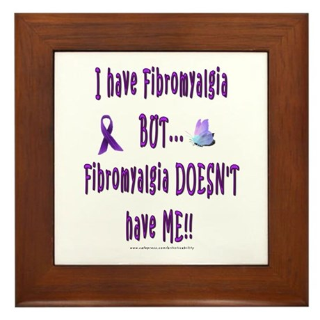 I have Fibromyalgia, BUT... Framed Tile