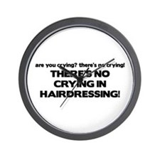 There's No Crying Hairdressing Wall Clock