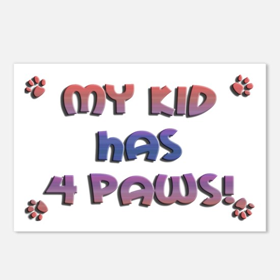 My Kid Has 4 Paws Postcards (Package of 8)
