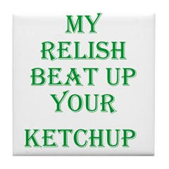 Relish Beat Ketchup - Go Reli Tile Coaster