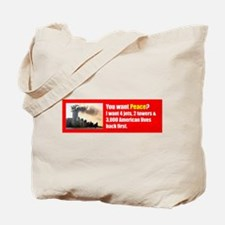 You Want Peace Tote Bag