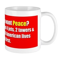 You Want Peace Mug