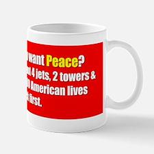 You Want Peace Mug